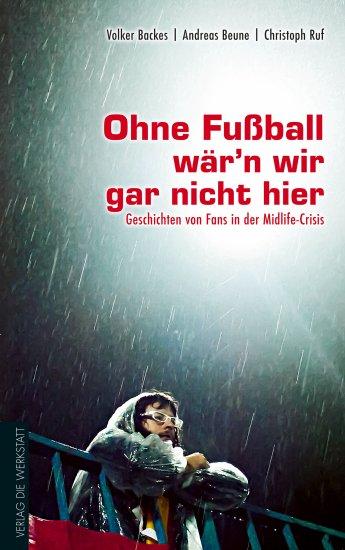 Ohne Fussball